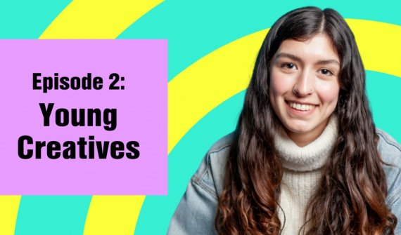 Image of Megan opposite purple box which reads 'Episode 2 - Young Creatives'